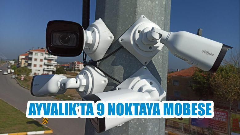 AYVALIK'TA 9 NOKTAYA MOBESE