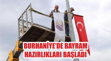 BURHANİYE'DE BAYRAM HAZIRLIKLARI BAŞLADI