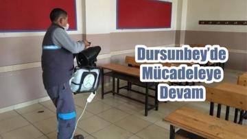 Dursunbey'de Mücadeleye Devam