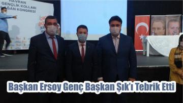 Başkan Ersoy Genç Başkan Şık'ı Tebrik Etti