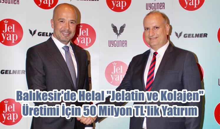 """Balıkesir'de Helal """"Jelatin ve Kolajen"""" Üretimi İçin 50 Milyon TL'lik Yatırım"""