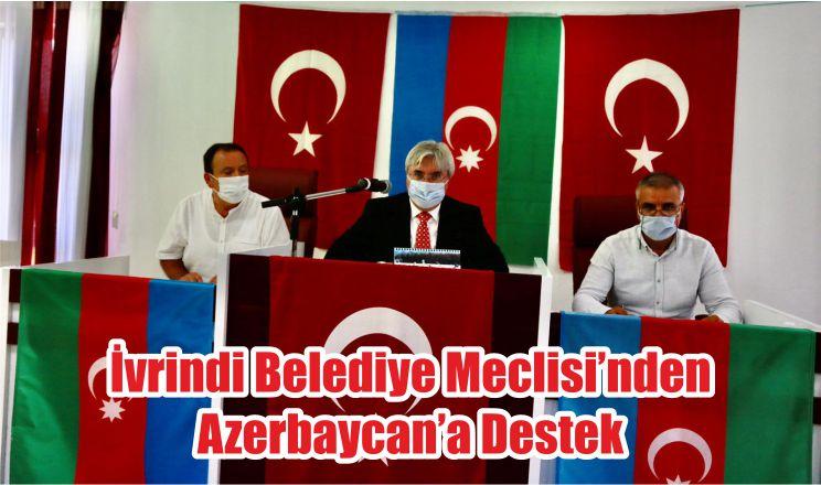 İvrindi Belediye Meclisi'nden Azerbaycan'a Destek