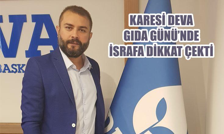 KARESİ DEVA GIDA GÜNÜ'NDE İSRAFA DİKKAT ÇEKTİ