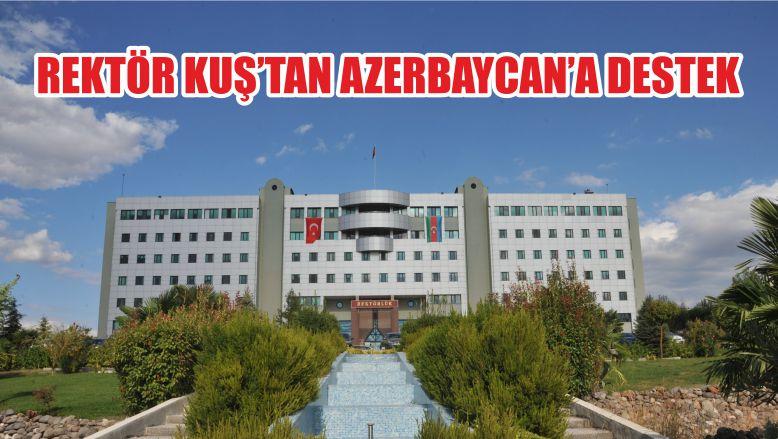 REKTÖR KUŞ'TAN AZERBAYCAN'A DESTEK