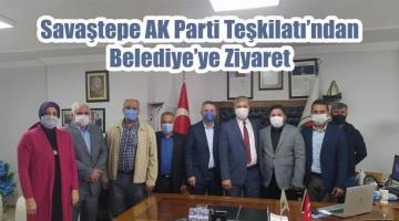 Savaştepe AK Parti Teşkilatı'ndan Belediye'ye Ziyaret