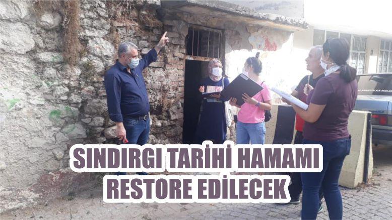 SINDIRGI TARİHİ HAMAM RESTORE EDİLECEK