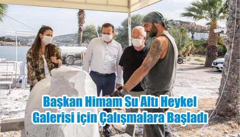 Başkan Himam Su Altı Heykel Galerisi için Çalışmalara Başladı