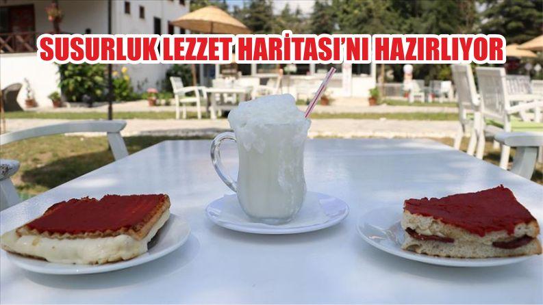 SUSURLUK LEZZET HARİTASI'NI HAZIRLIYOR