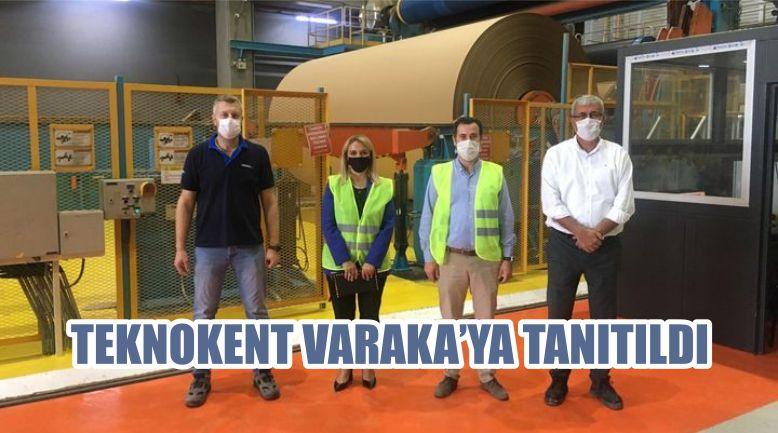 TEKNOKENT VARAKA'YA TANITILDI