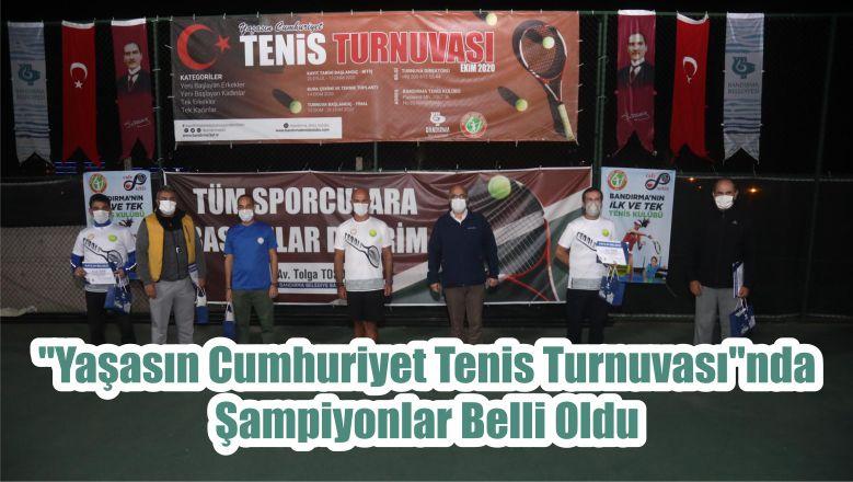 """""""Yaşasın Cumhuriyet Tenis Turnuvası""""nda Şampiyonlar Belli Oldu"""