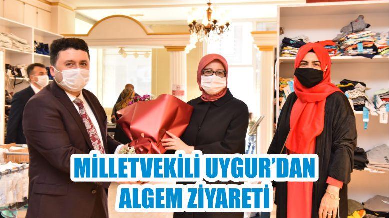 MİLLETVEKİLİ UYGUR'DAN ALGEM ZİYARETİ