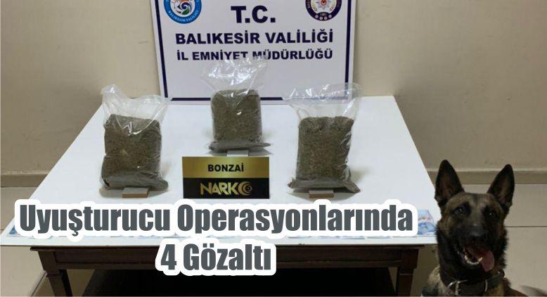Uyuşturucu Operasyonlarında 4 Gözaltı