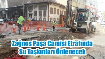 Zağnos Paşa Camisi Etrafında Su Taşkınları Önlenecek
