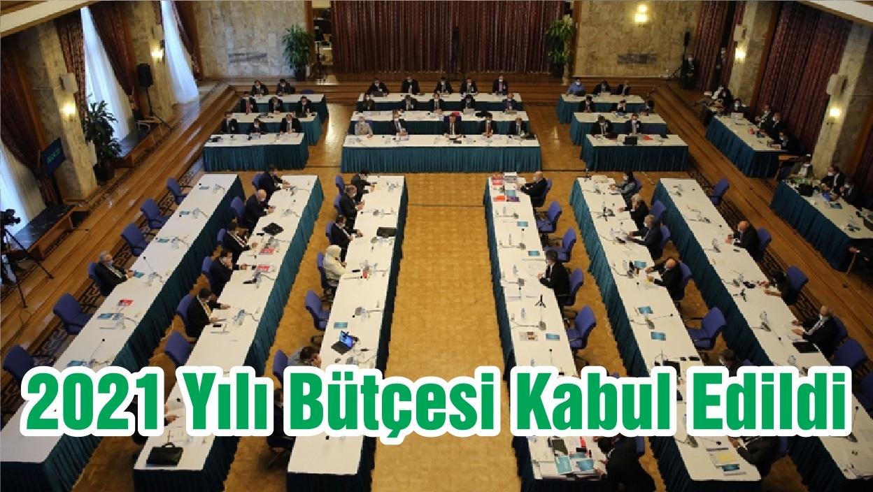 2021 Yılı Bütçesi Kabul Edildi