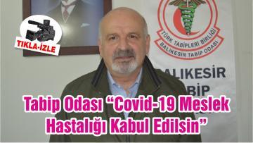 """Tabip Odası """"Covid-19 Meslek Hastalığı Kabul Edilsin"""""""