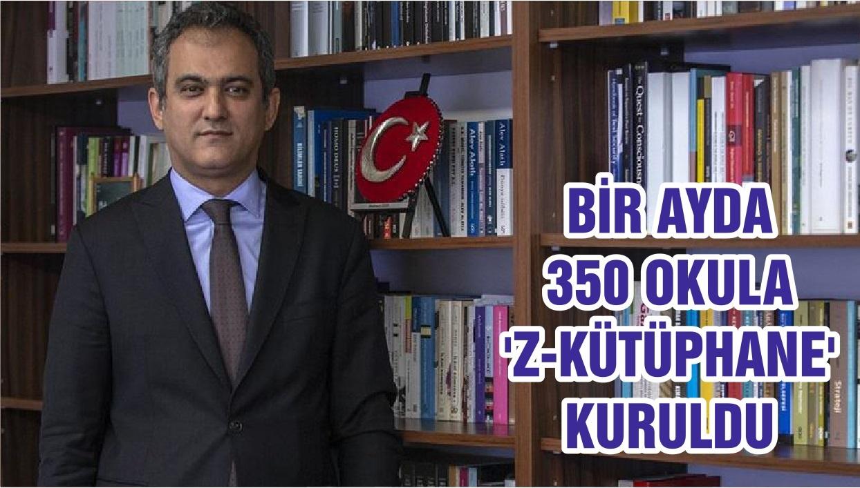 BİR AYDA 350 OKULA 'Z-KÜTÜPHANE' KURULDU