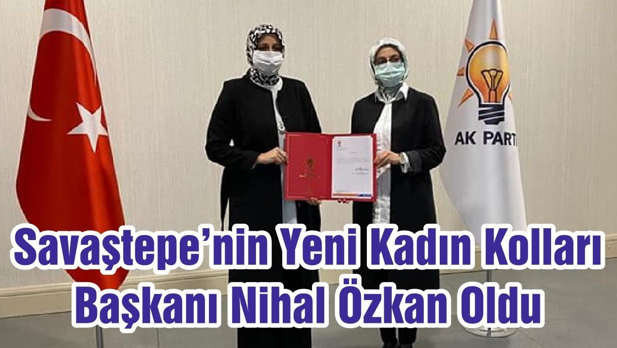 Savaştepe'nin Yeni Kadın Kolları Başkanı Nihal Özkan Oldu