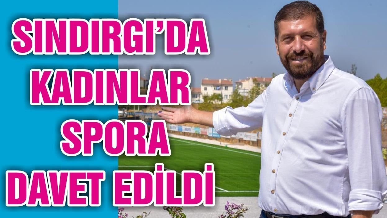 SINDIRGI'DA KADINLAR SPORA DAVET EDİLDİ