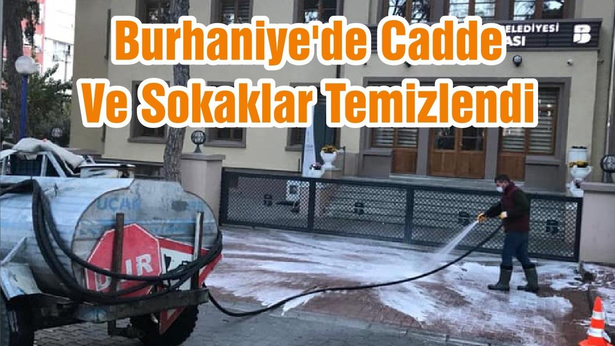 Burhaniye'de Cadde Ve Sokaklar Temizlendi