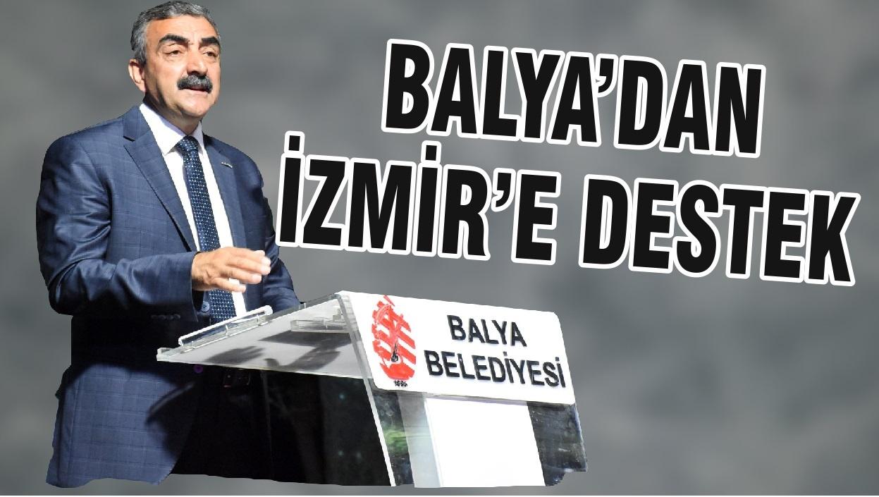 BALYA'DAN İZMİR'E DESTEK