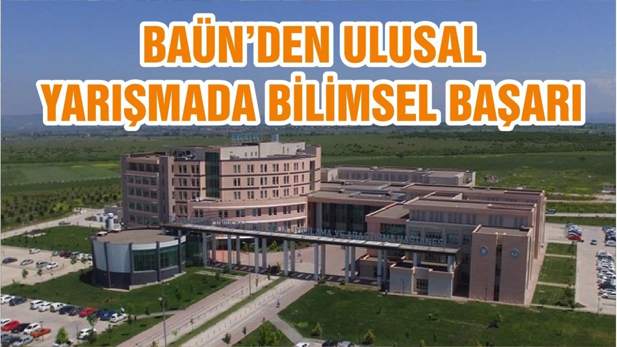 BAÜN'DEN ULUSAL YARIŞMADA BİLİMSEL BAŞARI