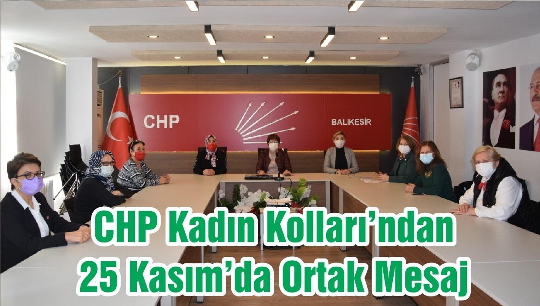 CHP Kadın Kolları'ndan 25 Kasım'da Ortak Mesaj