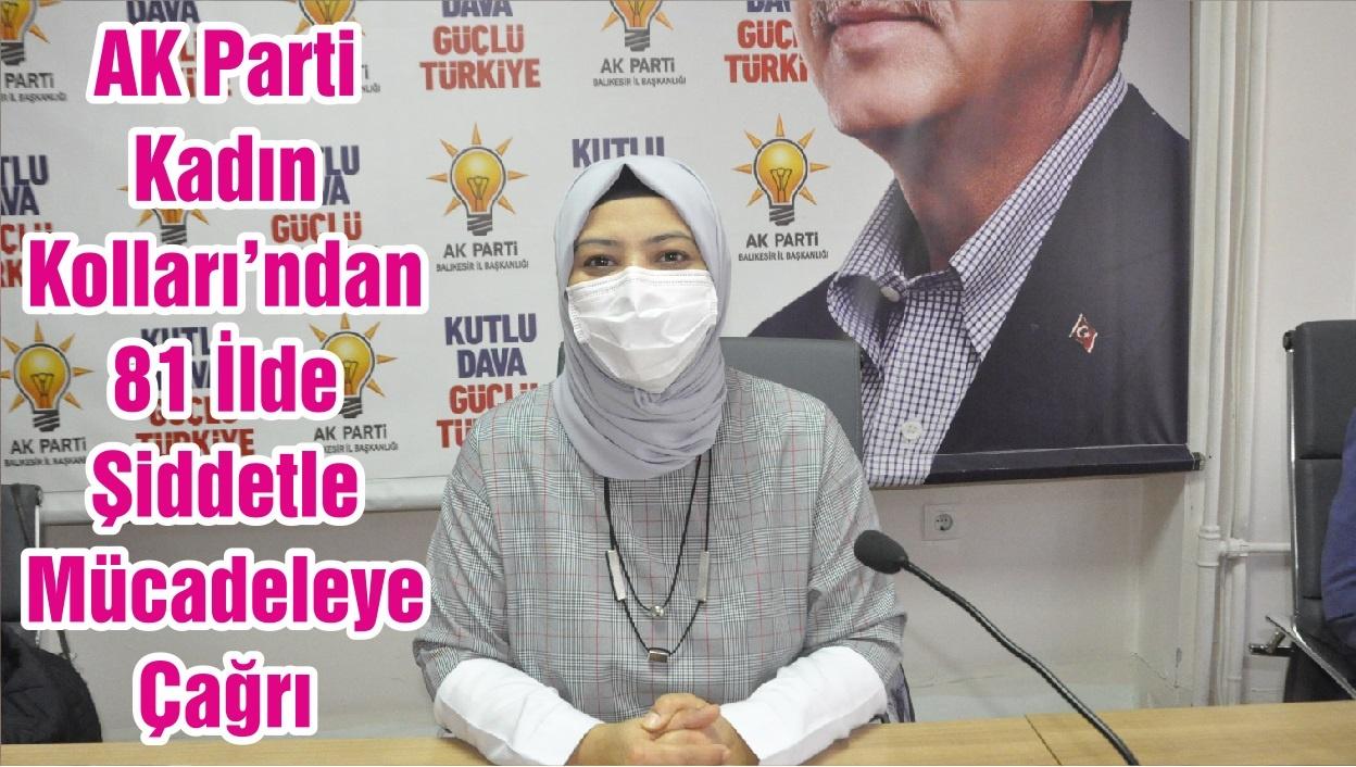 AK Parti Kadın Kolları'ndan 81 İlde Şiddetle Mücadeleye Çağrı