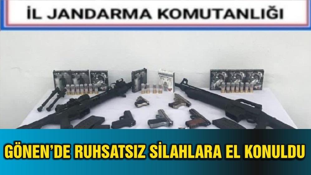 GÖNEN'DE RUHSATSIZ SİLAHLARA EL KONULDU