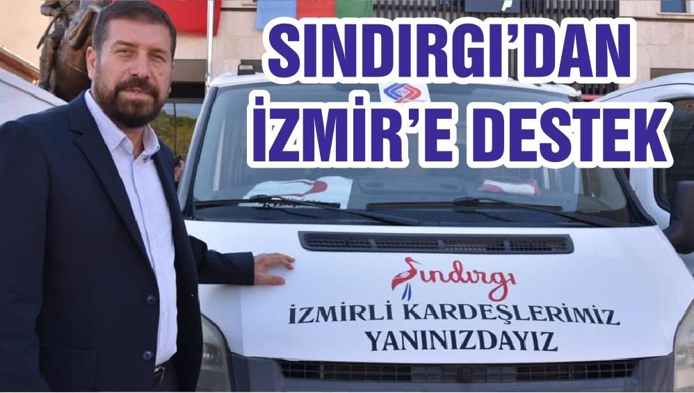 SINDIRGI'DAN İZMİR'E DESTEK