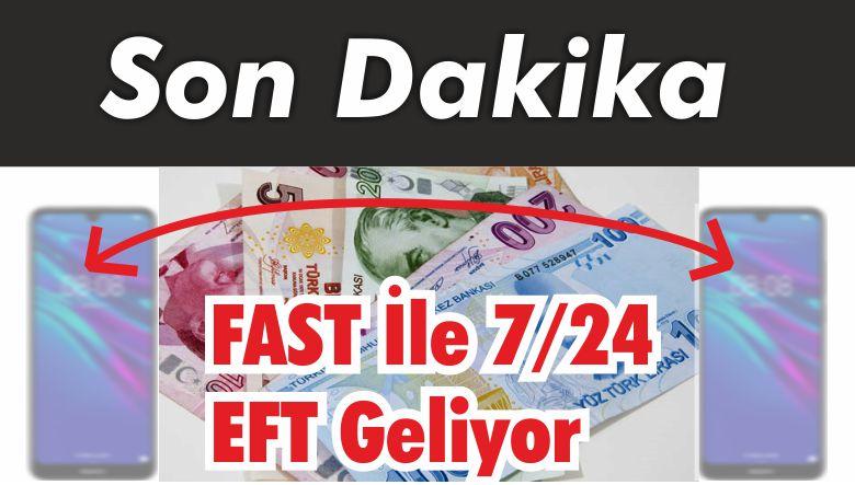 FAST İle 7/24 EFT Geliyor