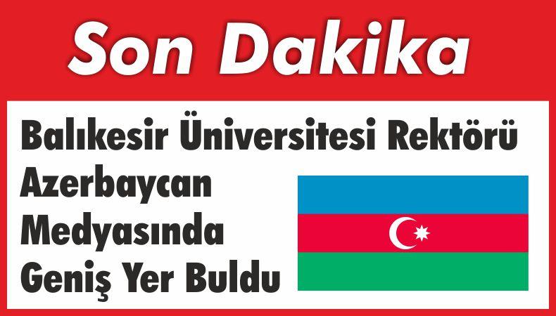 İlter Kuş'a Azerbaycan Medyasında Geniş Yer