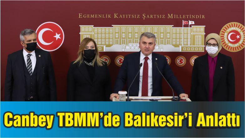 Milletvekili Canbey TBMM'de Balıkesir'i Anlattı