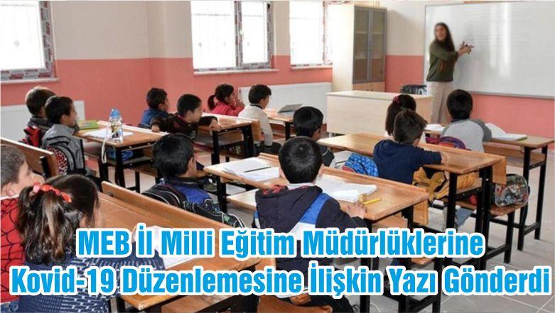 MEB İl Milli Eğitim Müdürlüklerine Kovid-19 Düzenlemesine İlişkin Yazı Gönderdi