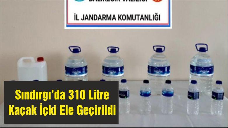 Sındırgı'da 310 Litre Kaçak İçki Ele Geçirildi