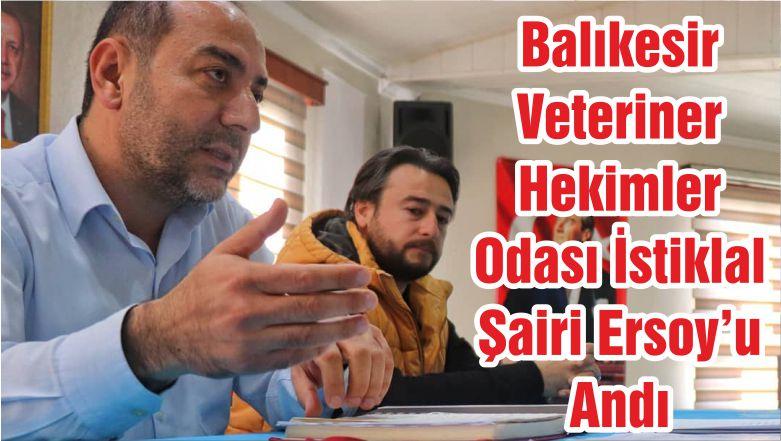 Balıkesir Veteriner Hekimler Odası İstiklal Şairi Ersoy'u Andı