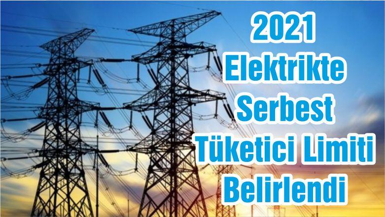 2021 Elektrikte Serbest Tüketici Limiti Belirlendi