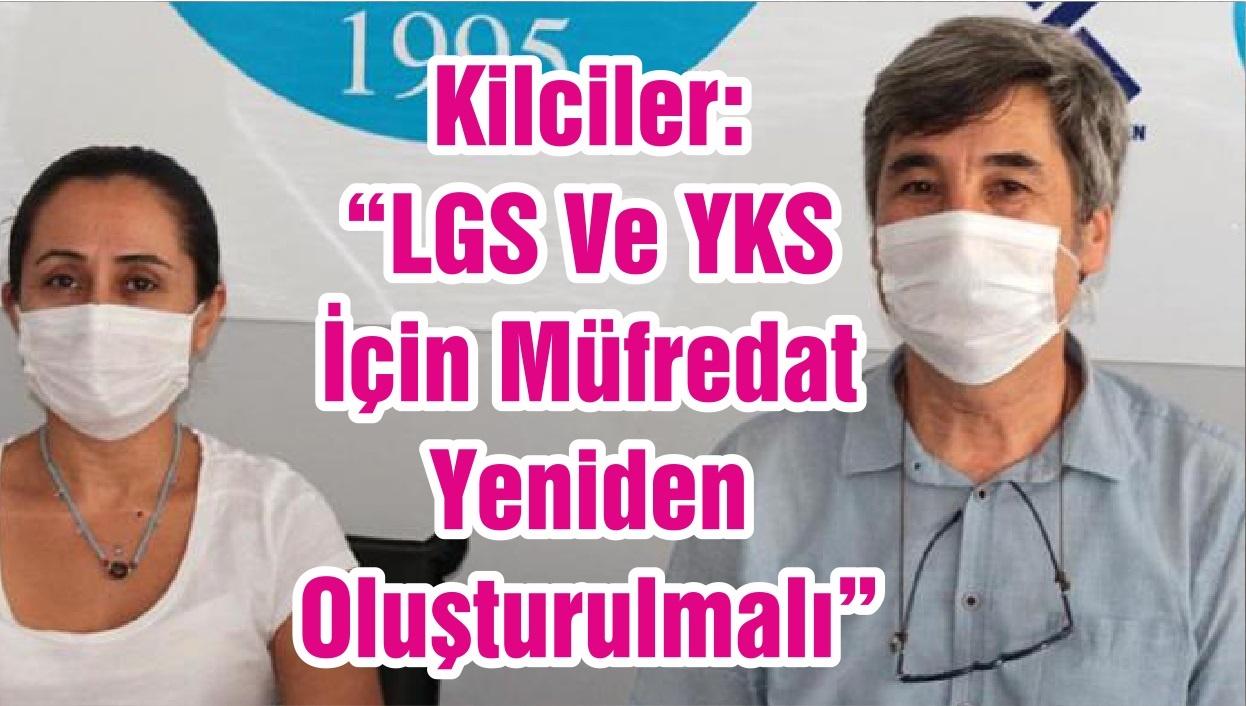 """Kilciler: """"LGS Ve YKS İçin Müfredat Yeniden Oluşturulmalı"""""""