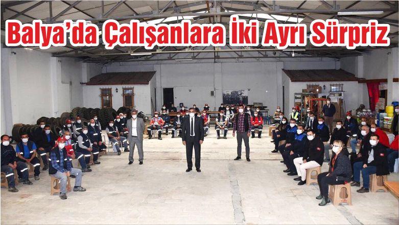 Balya'da Çalışanlara İki Ayrı Sürpriz