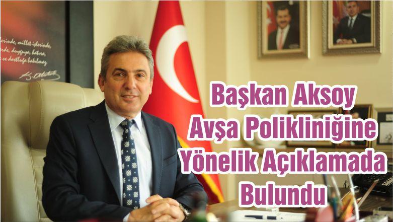Başkan Aksoy Avşa Polikliniğine Yönelik Açıklamada Bulundu