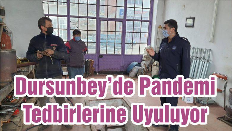 Dursunbey'de Pandemi Tedbirlerine Uyuluyor