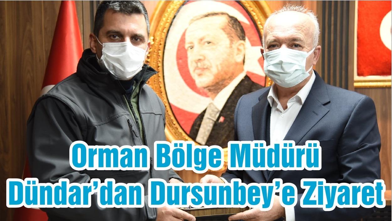 Orman Bölge Müdürü Dündar'dan Dursunbey'e Ziyaret