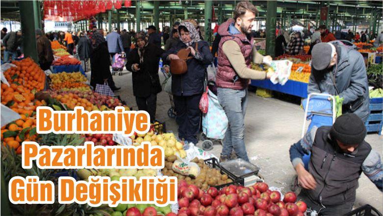 Burhaniye Pazarlarında Gün Değişikliği