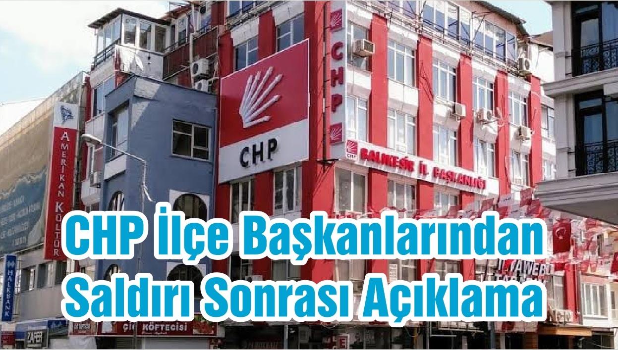 CHP İlçe Başkanlarından Saldırı Sonrası Açıklama