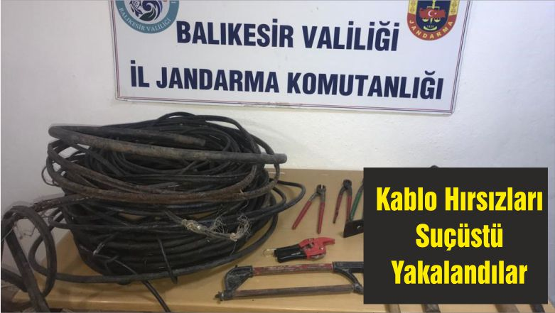 Kablo Hırsızları Suçüstü Yakalandılar