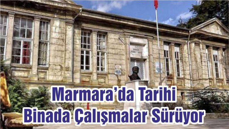 Marmara'da Tarihi Binada Çalışmalar Sürüyor