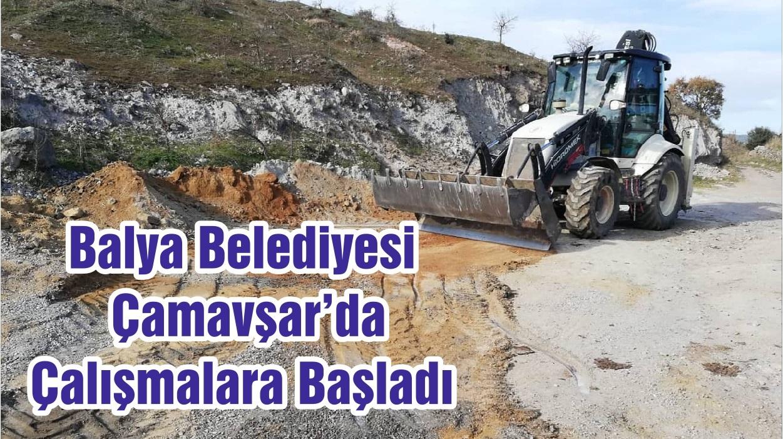 Balya Belediyesi Çamavşar'da Çalışmalara Başladı