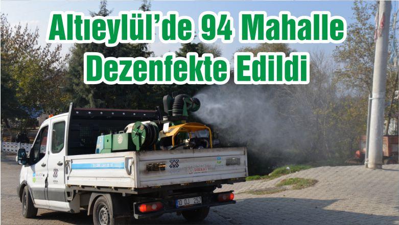 Altıeylül'de 94 Mahalle Dezenfekte Edildi