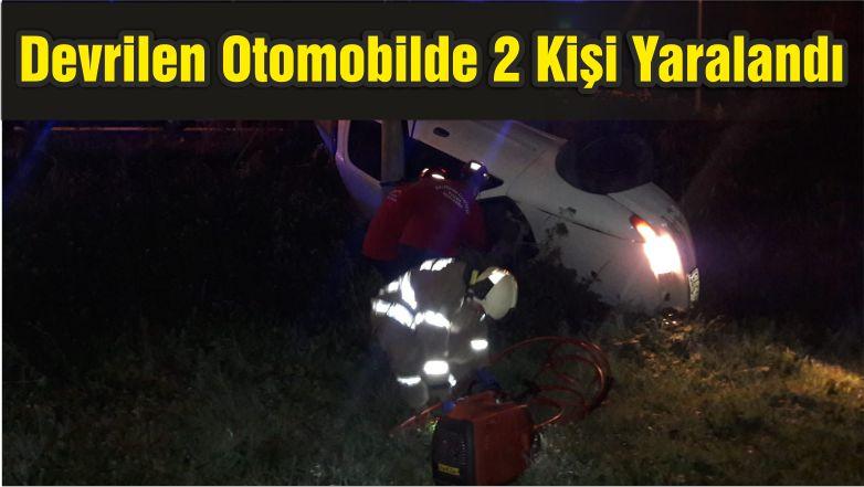 Devrilen Otomobilde 2 Kişi Yaralandı