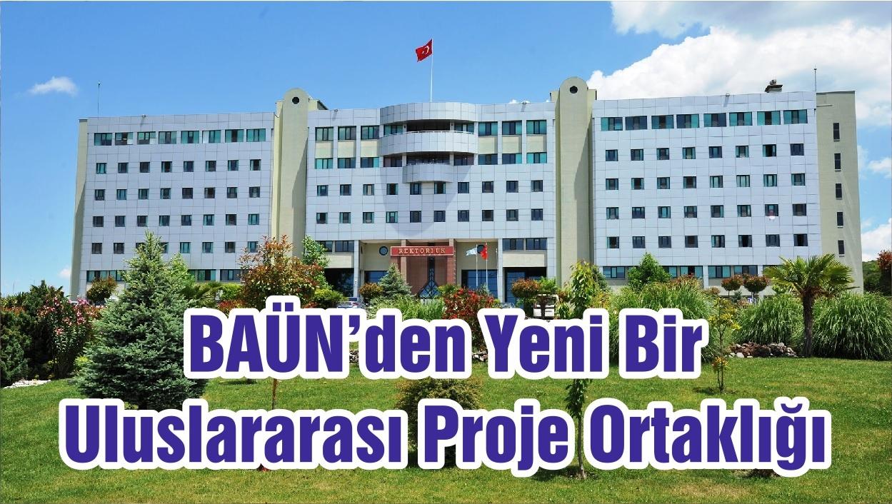 BAÜN'den Yeni Bir Uluslararası Proje Ortaklığı