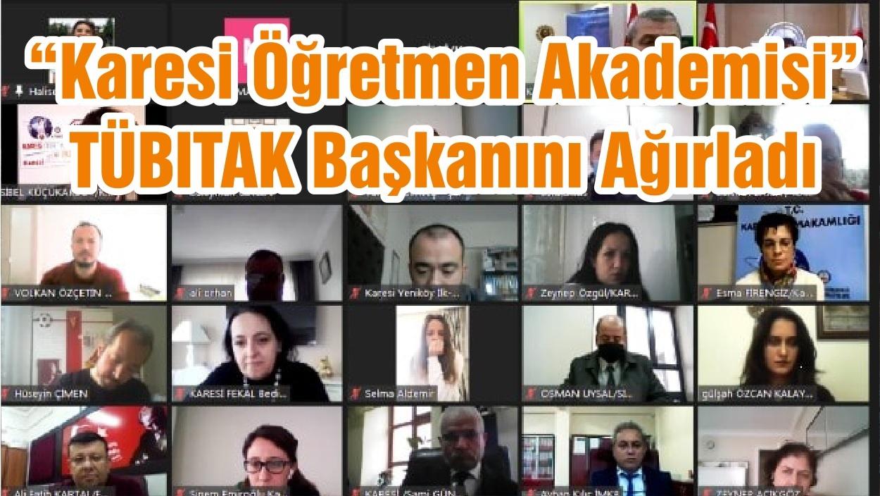 """""""Karesi Öğretmen Akademisi"""" TÜBITAK Başkanını Ağırladı"""